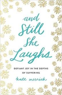 still she laughs